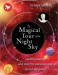 BOOK REVIEW: A MAGICAL TOUR OF THE NIGHT SKY -- AUTHOR: RENNA SHESSO