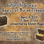 Wed Apr 4, 2012 - SATURN IN SCORPIO with Shawn Nygaard & C. A. Brooks