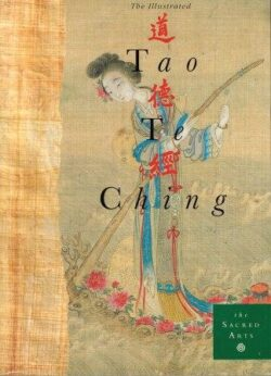 A photo of The Illustrated Tao Te Ching