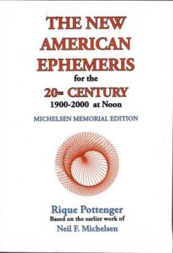 The New American Ephemeris for the 20th Century 1900-2000 at Noon