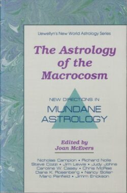 The Astrology of the Macrocosm